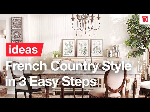 3 Easy Tips to Decorate with French Country Style – Overstock
