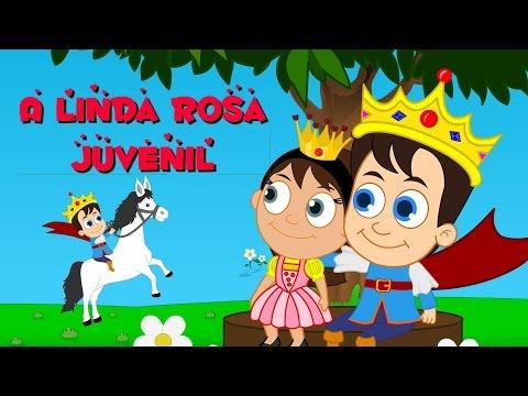 A linda Rosa juvenil | As melhores músicas infantis | 17 minutos
