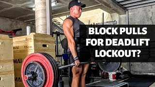 Do Block Pulls Help Deadlift Lockout?