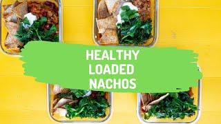 Healthy Vegetarian Loaded Nachos   Budget Meal Prep