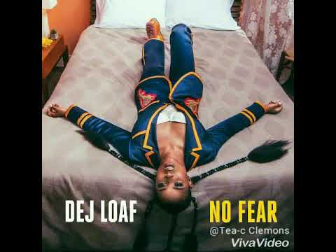 Dej Loaf - No Fear (Clean)