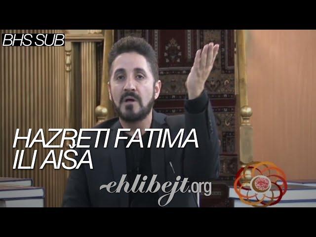 Hazreti Fatima ili Aiša (dr. Adnan Ibrahim)