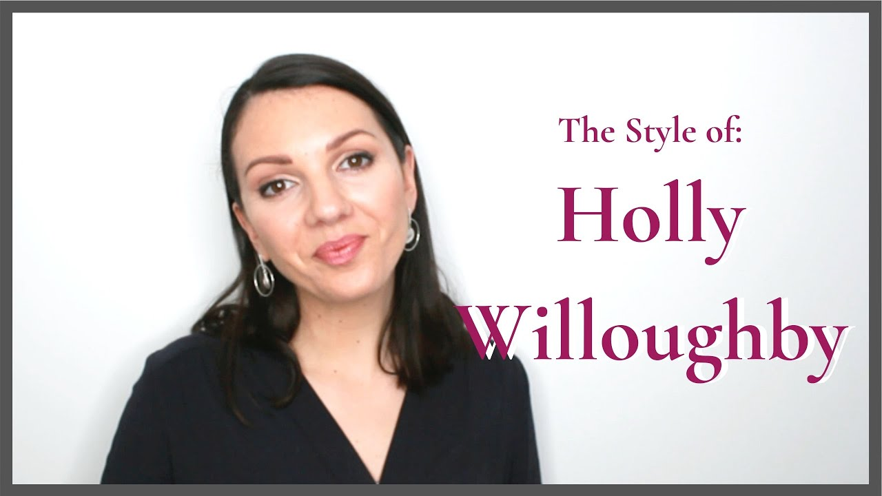 The Style of: Holly Willoughby