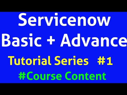 servicenow-tutorial- -servicenow-tutorial-for-beginners- -course-content -servicenow-helpdesk