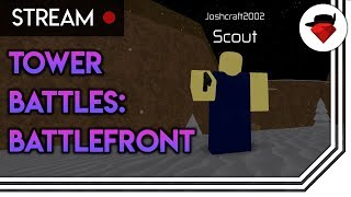A Return To The Great Tower Battles Fan Game | Tower Battles: Battlefront (FAN-MADE) [ROBLOX]