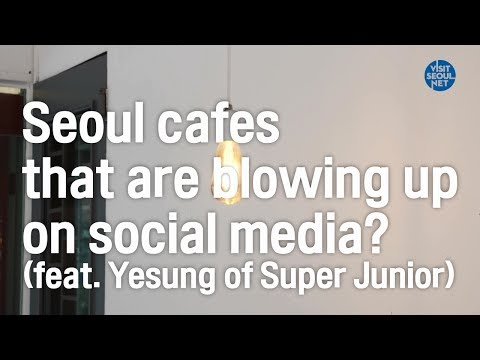 Seoul cafes that are blowing up on social media? (feat. Yesu