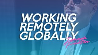 Working Remotely Globally... and in Thailand! | Joseph Flaten