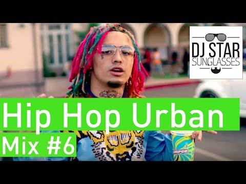 🔥 American Hip Hop Urban RnB Mix 2018 #6 - Dj StarSunglasses