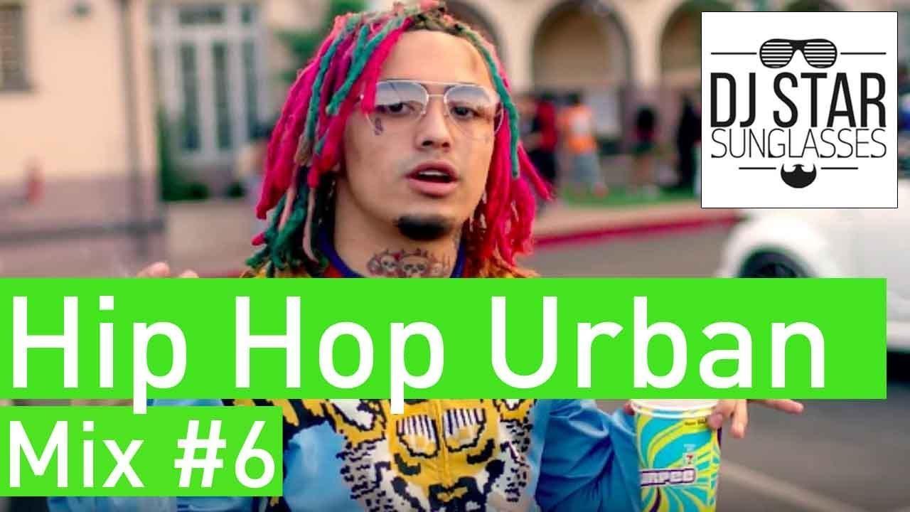 American Hip Hop Urban RnB Mix 2018 #6 - Dj StarSunglasses ...