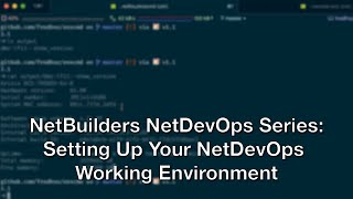 7/16/2020 NetBuilders - NetDevOps 4: Setting up yo ...