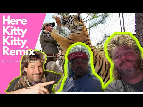 joe-exotic-here-kitty-kitty-blount-&-kermit-remix
