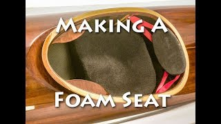 How to Make a Foam Kayak Seat