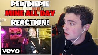 PEWDIEPIE IS A SAVAGE! Mine All Day (Minecraft Music Video) *REACTION*