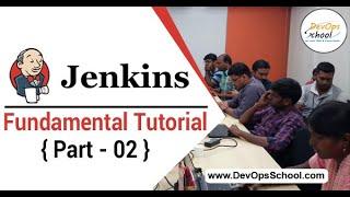 Jenkins Fundamental Tutorial for Beginners with Demo 2020 ( Part 02 )— By DevOpsSchool