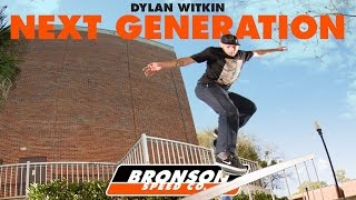 Dylan Witkin: Rollin' Deep for Bronson Speed Co.