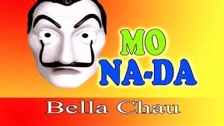 BELLA CIAO - LA MONADA (Karaoke)