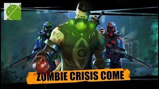 Zombie Crisis - Android Gameplay HD