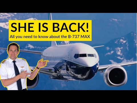 Boeing 737! MAX is BACK! Re-certification and understanding MCAS! Explained by CAPTAIN JOE