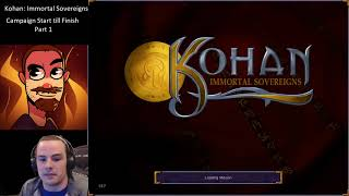 Kohan Immortal Sovereigns Full  Campaign Walk-through Part 1