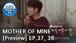 Mother of Mine   세상에서 제일 예쁜 내 딸 EP.37, 38[Preview]