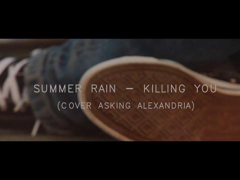 Asking Alexandria - Killing You ( Acoustic Cover SUMMER RAIN )