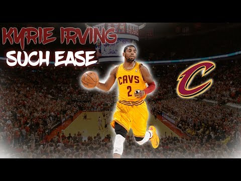 """Kyrie Irving """"Such Ease"""" Career Mix"""