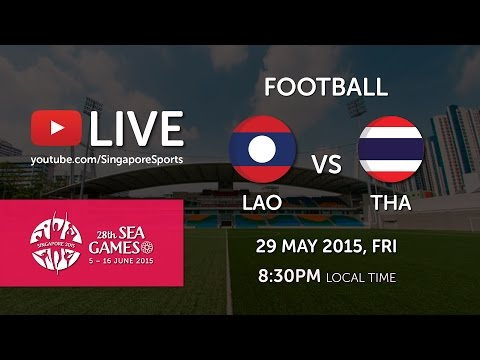 Football: Laos vs Thailand | 28th SEA Games Singapore 2015