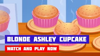 Blonde Ashley Cupcake · Game · Gameplay