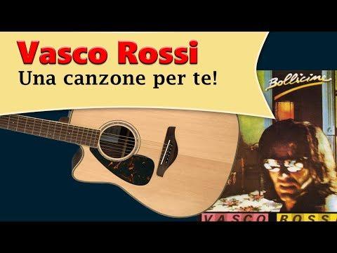 Vasco Rossi UNA CANZONE PER TE ACCORDI E TAB