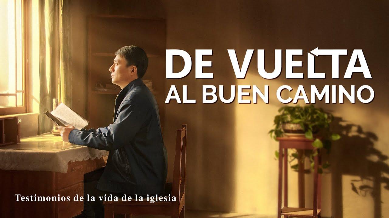 Testimonio cristiano en español 2020   De vuelta al buen camino