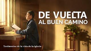 Testimonio cristiano en español 2020 | De vuelta al buen camino