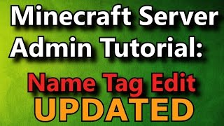 Minecraft Admin How-To: Name Tag Edit (FREE)
