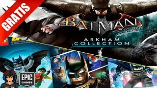 NOS REGALAN 🎁 Batman Arkham Collection y Lego Batman Trilogy | Epic Games