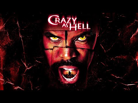 crazy-as-hell---full-movie