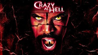 Crazy as Hell - Full Movie