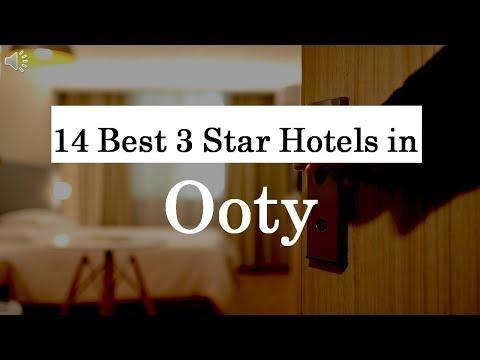 14 Best 3 Star Hotels in Ooty