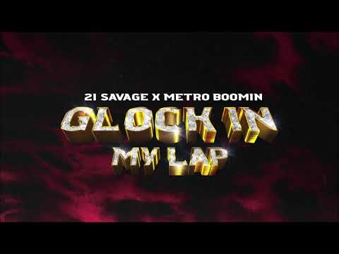 (INSTRUMENTAL) 21 Savage x Metro Boomin – Glock In My Lap (Official Instrumental)