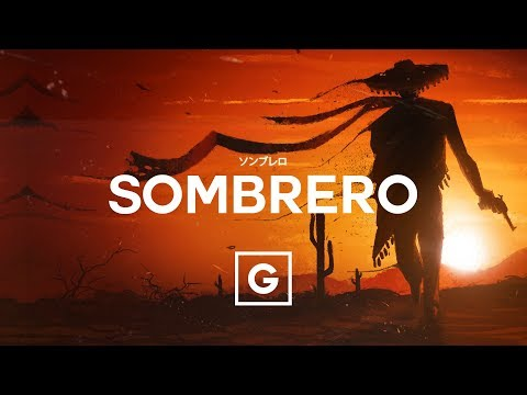 Mexican Type Beat - ''Sombrero''