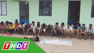 Bắt gần 50 đối tượng tham gia tệ nạn xã hội | THDT