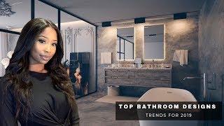 Top Luxurious Bathroom Trends   2019