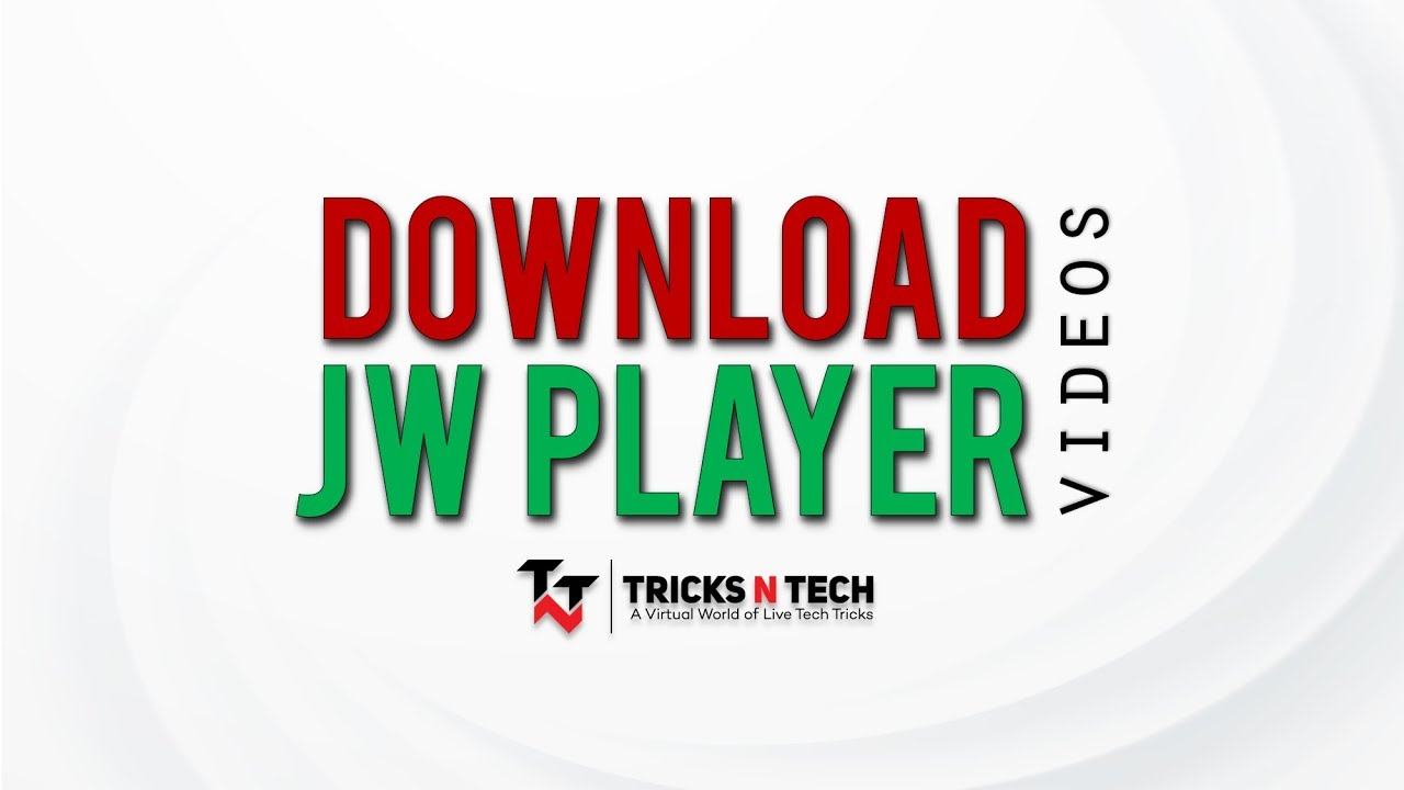 How to Download JW Player Videos [Updated 2019]