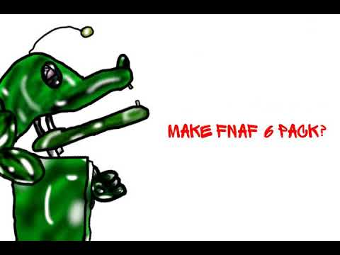 Dc2/fnaf) make fnaf 6 pack? - YouTube