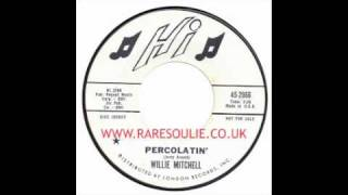 Willie Mitchell - Percolatin