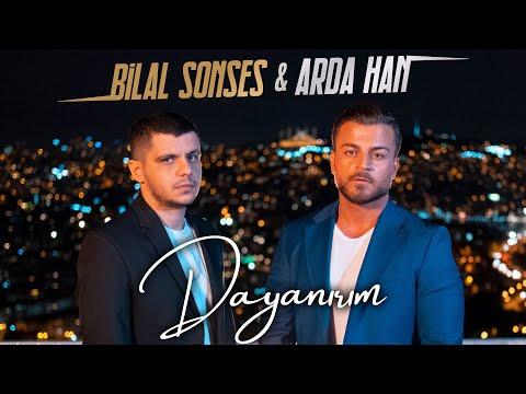 Bilal Sonses & Arda Han - Dayanırım (Official Video)