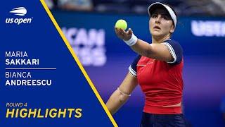 Maria Sakkari vs Biana Andreescu Highlights | 2021 US Open Round 4
