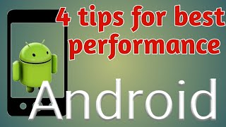 Tips for best android performance in urdu/hindi