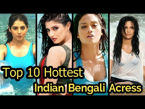 Top 10 Hottest Indian Bengali Actresses 2018