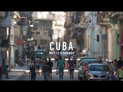 Cuba: Sights and Sounds