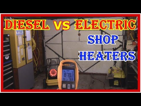BEST GARAGE OR SHOP HEATER - DIESEL VS ELECTRIC -  WHAT SHOULD YOU GET ?
