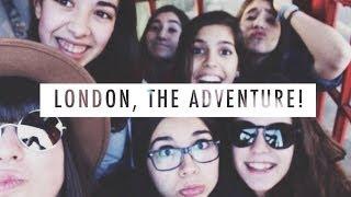 London, The Adventure